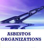 Asbestos Associations & Organizations